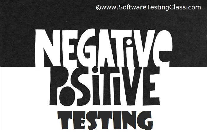 Positive and Negative Testing In Software Testing | Software Testing