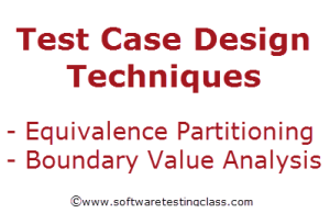 Boundary Value Analysis and Equivalence Class Partitioning