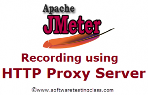Recording using HTTP Proxy Server in JMeter