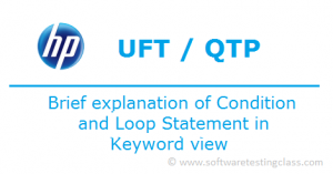 Brief explanation of Condition and Loop Statement in Keyword view