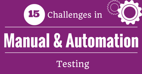 Manual and Automation Testing Challenges