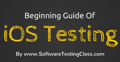 Beginning Guide Of iOS Testing