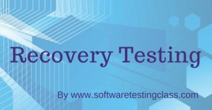 Recovery Testing