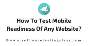 How to test mobile readiness of any website?