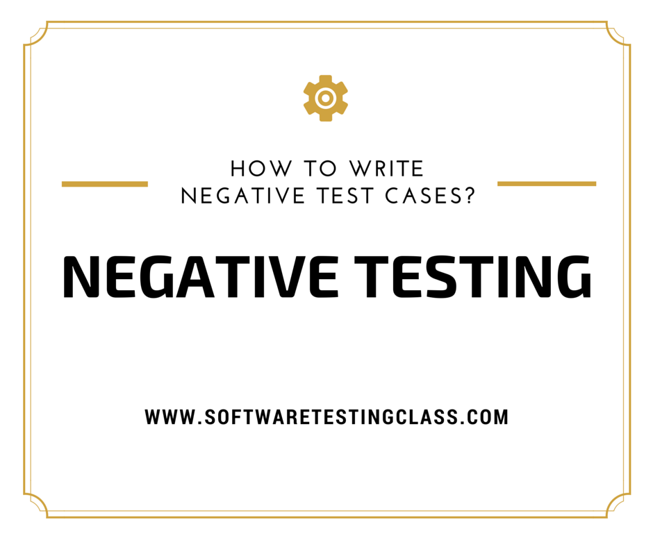 What is Negative Testing?