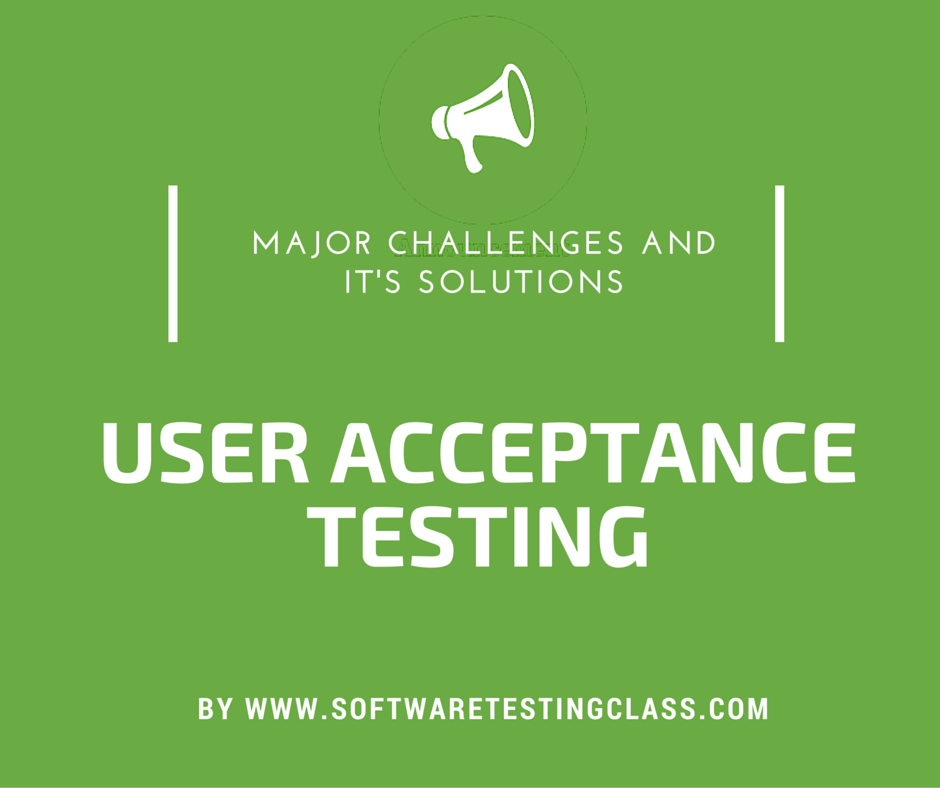 What are the main problems facing in user acceptance testing uat user acceptance testing pronofoot35fo Gallery