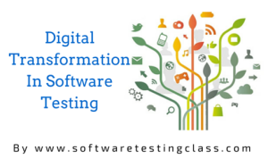 Digital Transformation In Software Testing