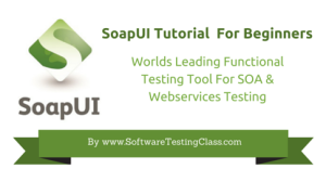 SoapUI Tutorial For Beginners