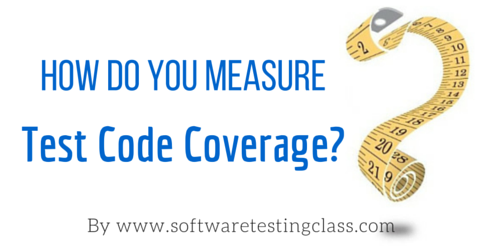 How Do You Measure Test Code Coverage