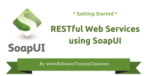 RESTful Web Services using SoapUI