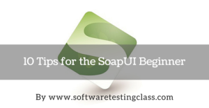 Tips for the SoapUI Beginner