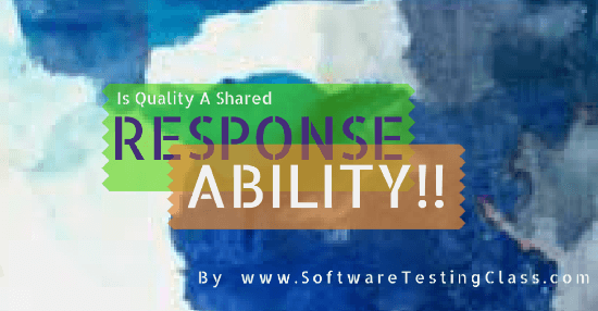 Is Quality A Shared Responsibility