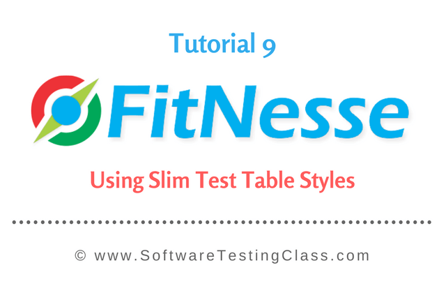 Using Slim Test Table Styles Fitnesse