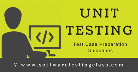 Unit Testing Test Cases Preparation Guidelines Checklist