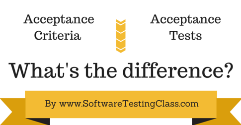 Difference Between Acceptance Criteria Vs Tests