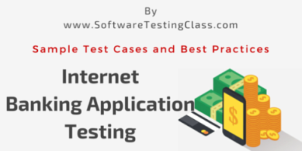 Internet Banking Application Sample Test Cases And Best Practices