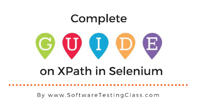 Complete Guide on XPath in Selenium - Software Testing Class