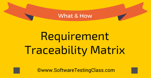 How To Create Requirements Traceability Matrix (RTM)? - Software ...